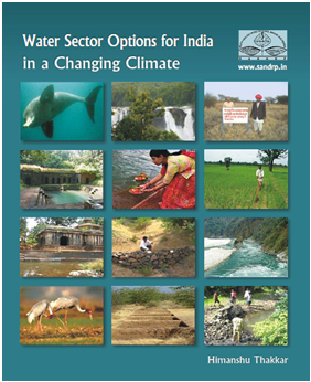 Front Cover of SANDRP March 2012 publication on Water Sector Options for India in Changing Climate