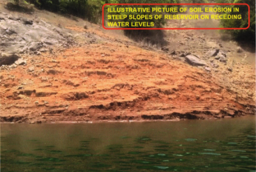 Illustrative picture of soil erosion from steep slopes of receding reservoir - Source CEC Report 2