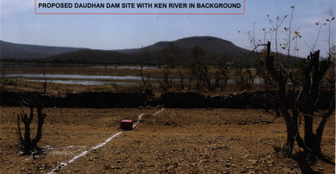 Proposed Daudhan Dam site of Ken Betwa Project with Ken River in Background - Source CEC Report
